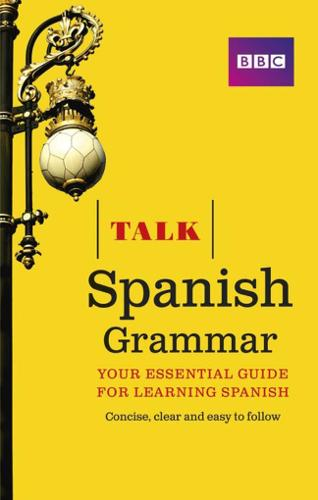 Talk Spanish Grammar - Talk (Paperback)