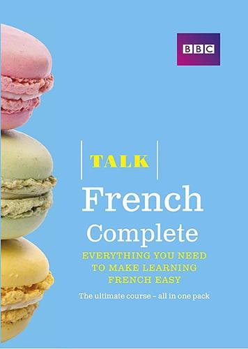 Talk French Complete (Book/CD Pack): Everything you need to make learning French easy - Talk