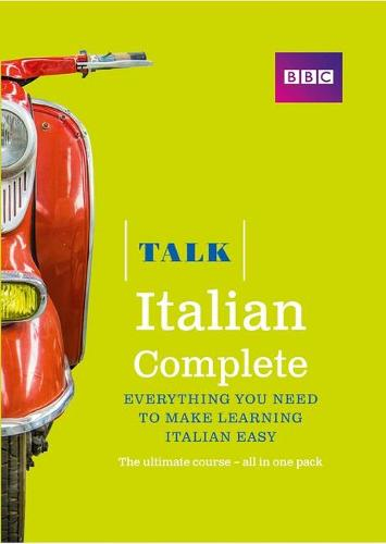 Talk Italian Complete (Book/CD Pack): Everything you need to make learning Italian easy - Talk