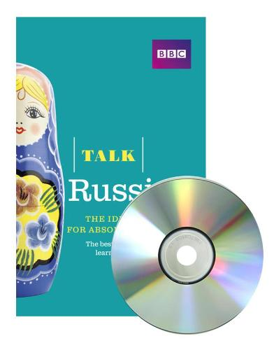 Talk Russian (Book/CD Pack): The ideal Russian course for absolute beginners - Talk
