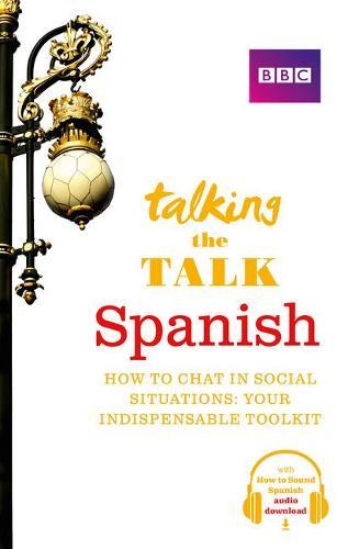 Talking the Talk Spanish - Talk (Paperback)
