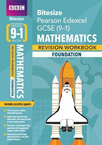 BBC Bitesize Edexcel GCSE (9-1) Maths Foundation Workbook - BBC Bitesize GCSE 2017 (Paperback)
