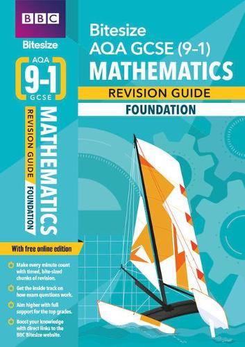 BBC Bitesize AQA GCSE (9-1) Maths Foundation Revision Guide - BBC Bitesize GCSE 2017