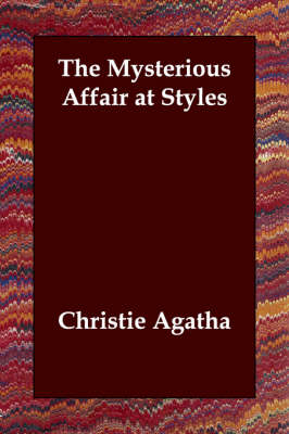 The Mysterious Affair at Styles - Hercule Poirot Mysteries (Paperback)