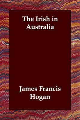 The Irish in Australia (Paperback)