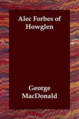 Alec Forbes of Howglen (Paperback)