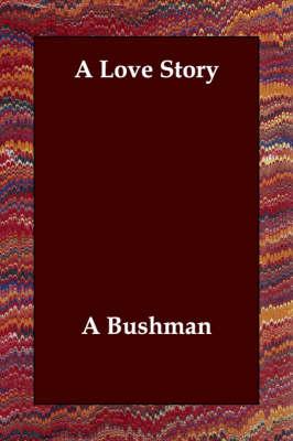 A Love Story (Paperback)
