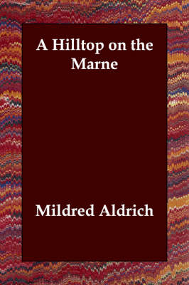 A Hilltop on the Marne (Paperback)