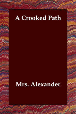 A Crooked Path (Paperback)