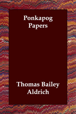 Ponkapog Papers (Paperback)