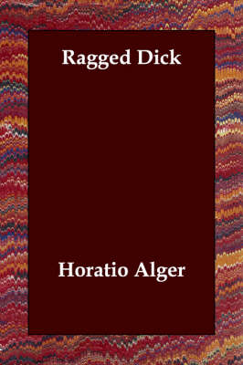 Ragged Dick (Paperback)