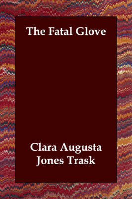 The Fatal Glove (Paperback)
