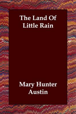 The Land of Little Rain (Paperback)