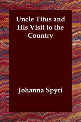 Uncle Titus and His Visit to the Country (Paperback)