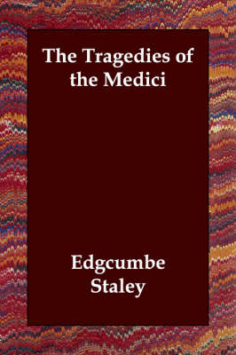 The Tragedies of the Medici (Paperback)