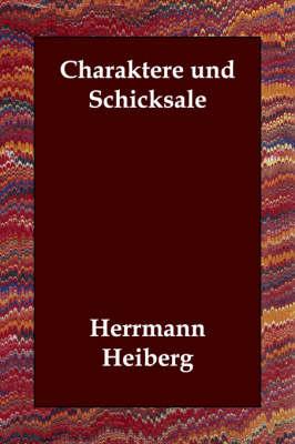 Charaktere Und Schicksale (Paperback)