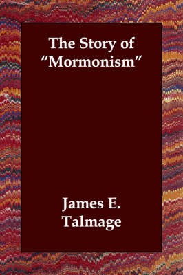 The Story of Mormonism (Paperback)