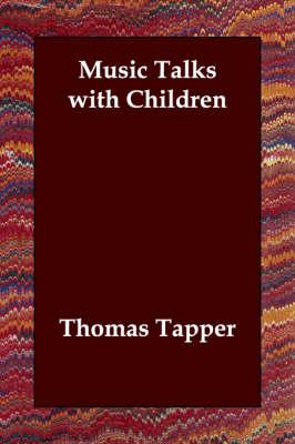 Music Talks with Children (Paperback)