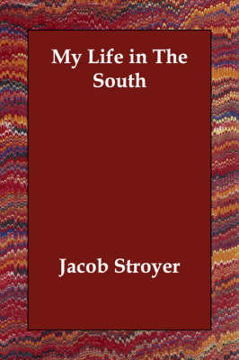 My Life in the South (Paperback)