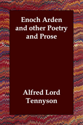 Enoch Arden and Other Poetry and Prose (Paperback)