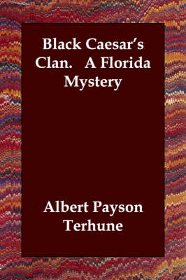 Black Caesar's Clan. a Florida Mystery (Paperback)