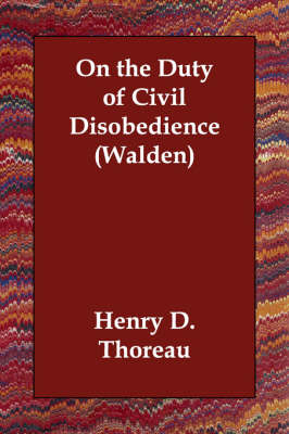 On the Duty of Civil Disobedience (Walden) (Paperback)