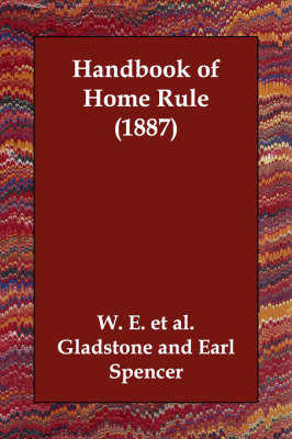 Handbook of Home Rule (1887) (Paperback)