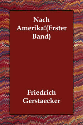 Nach Amerika!(erster Band) (Paperback)