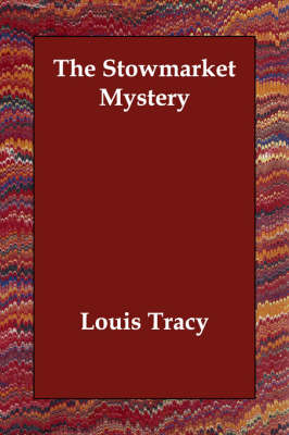 The Stowmarket Mystery (Paperback)