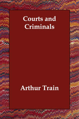 Courts and Criminals (Paperback)
