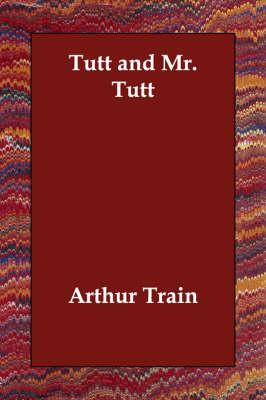 Tutt and Mr. Tutt (Paperback)