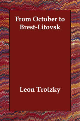 From October to Brest-Litovsk (Paperback)