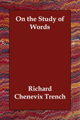 On the Study of Words (Paperback)