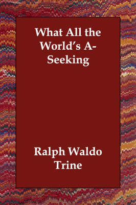 What All the World's A-Seeking (Paperback)