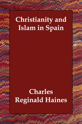 Christianity and Islam in Spain (Paperback)