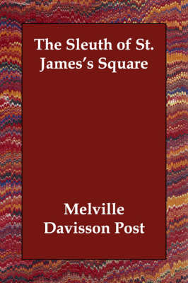 The Sleuth of St. James's Square (Paperback)