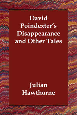 David Poindexter's Disappearance and Other Tales (Paperback)