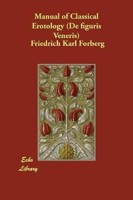 Manual of Classical Erotology (De figuris Veneris) (Paperback)