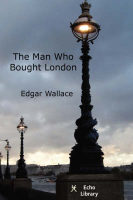 The Man Who Bought London (Paperback)