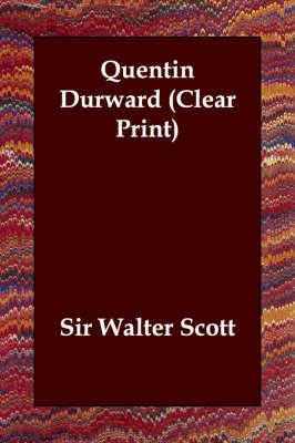 Quentin Durward (Paperback)