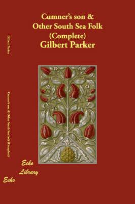 Cumner's son & Other South Sea Folk (Complete) (Paperback)