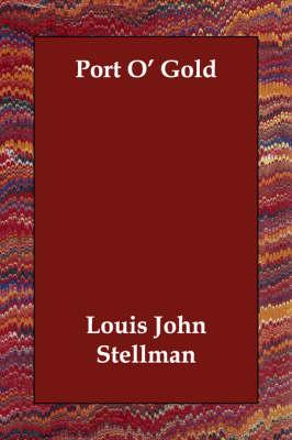 Port O' Gold (Paperback)