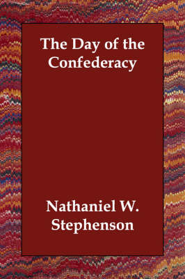 The Day of the Confederacy (Paperback)