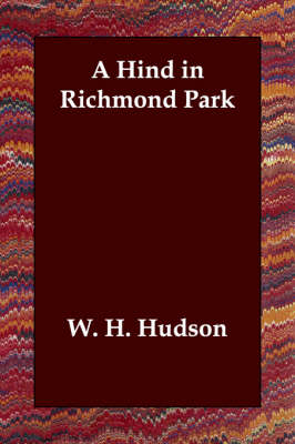 A Hind in Richmond Park (Paperback)