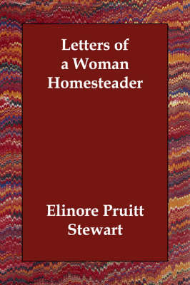 Letters of a Woman Homesteader (Paperback)