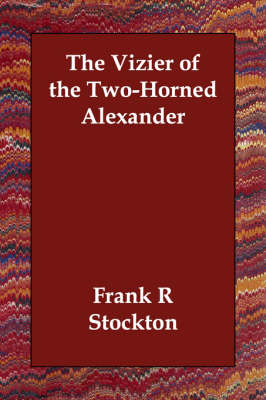 The Vizier of the Two-Horned Alexander (Paperback)