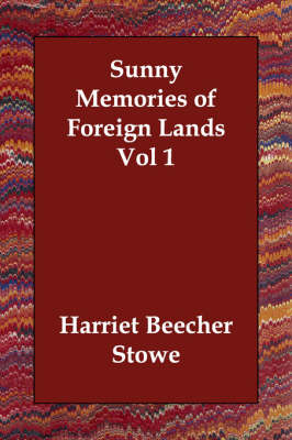 Sunny Memories of Foreign Lands Vol 1 (Paperback)