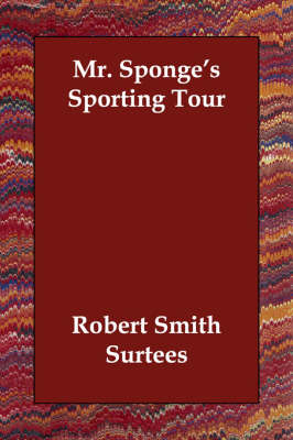 Mr. Sponge's Sporting Tour (Paperback)