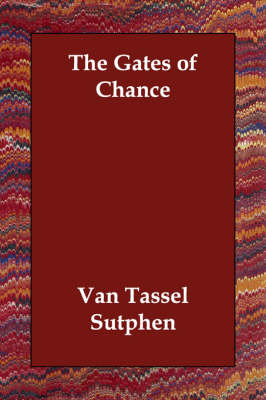 The Gates of Chance (Paperback)