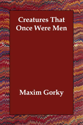 Creatures That Once Were Men (Paperback)